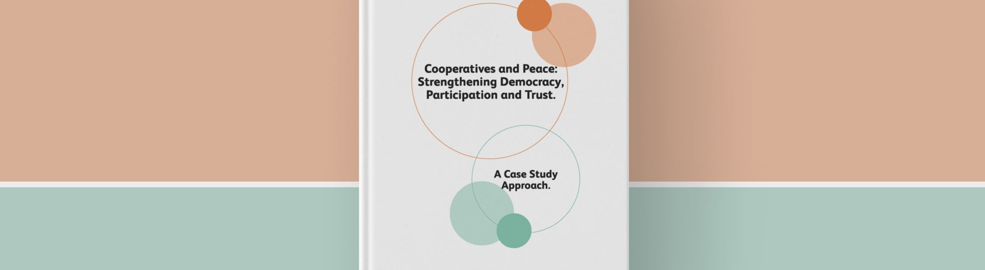 Front cover of Co-operatives and Peace report